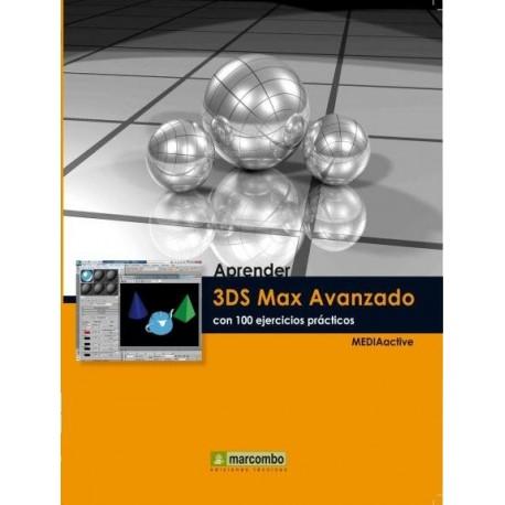 APRENDER 3DS MAX AVANZADO CON 100 EJERCICIOS PRACTICOS