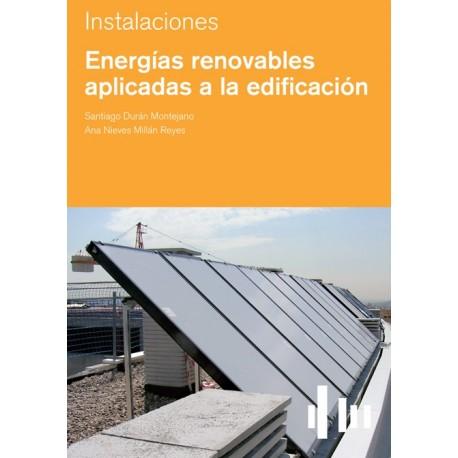 ENERGIAS RENOVABLES APLICADAS A LA EDIFICACION