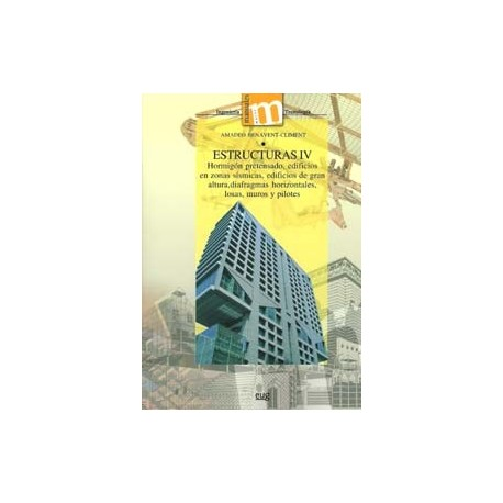ESTRUCTURAS IV. Hormigón Pretensado;Edificios en zonas sísmicas...