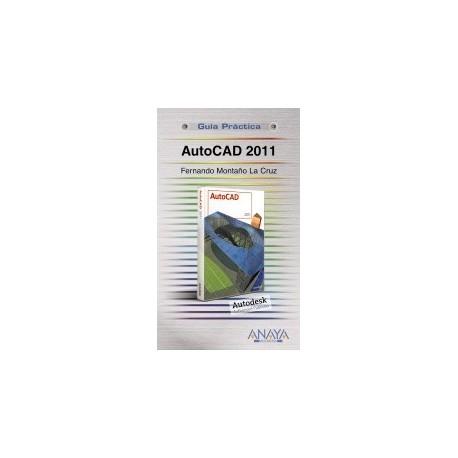 autocad 2011 - Guía Práctica