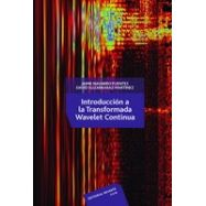 INTRODUCCION A LA TRANSFORMADA WAVELET CONTINUA