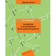 INTRODUCCION A LA NOMENCLATURA DE LAS SUSTANCIAS QUIMICAS - 2ª Edición