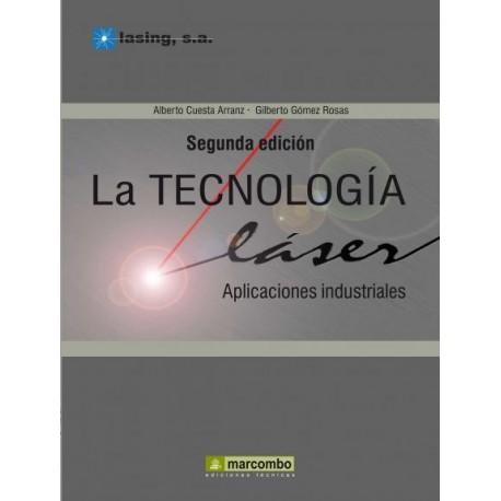 TECNOLOGIA LASER: APLICACIONES INDUSTRIALES - 2ª Edición