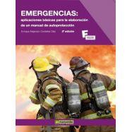 EMERGENCIAS: APLICACIONES BASICAS PARA LA ELABORACION DE UN PLAN DE AUTOPROTECCION