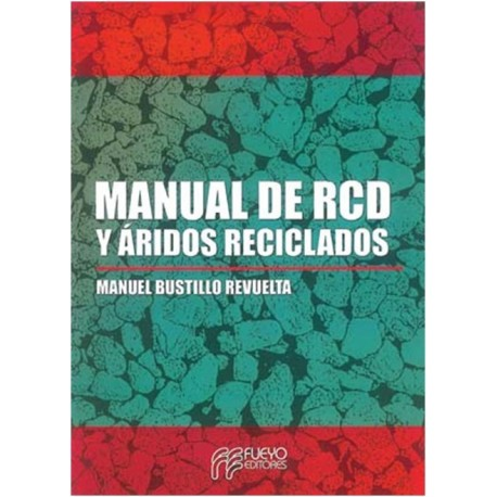 MANUAL DE RCD Y ARIDOS RECICLADOS