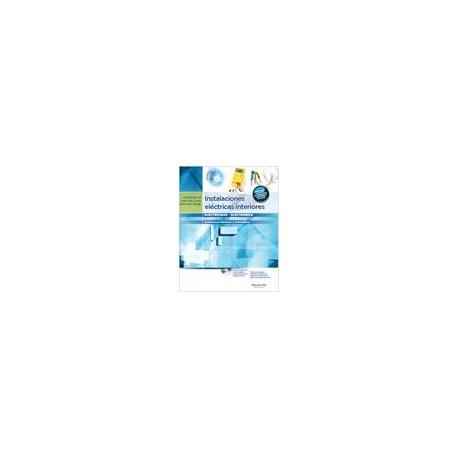 INSTALACIONES ELECTRICAS INTERIORES - 3ª Edición (CFGM)