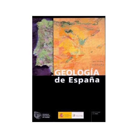 GEOLOGIA DE ESPAÑA - Incluye CD-Rom