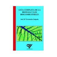 GUIA COMPLETA DE LA BIOMASA Y LOS BIOCOMBUSTIBLES