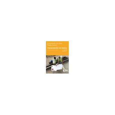 ENCARGADO DE OBRA. PARTE COMUN. INTERPRETACION DE PLANOS - 2ª Edición