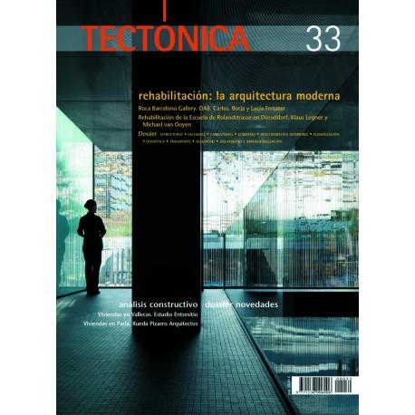 TECTONICA Nº 33 - REHABILITACION: LA ARQUITECTURA MODERNA