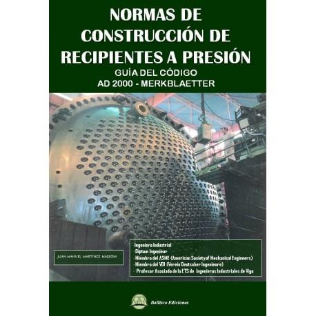 NORMAS DE CONSTRUCCION DE RECIPIENTES A PRESION - GUIA DEL CODIGO AD 2000 MERKBLAETTER