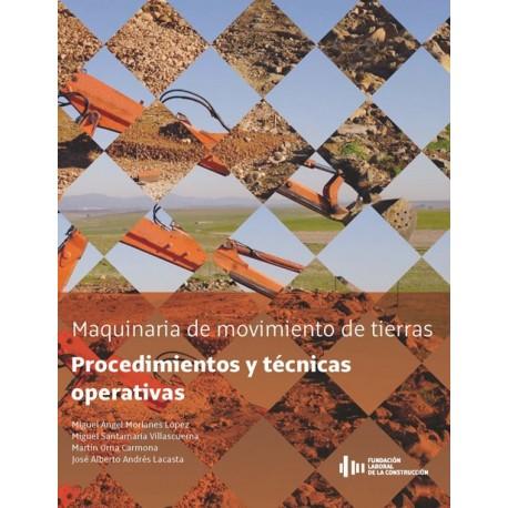 MAQUINARIA DE MOVIMIENTOS DE TIERRAS: PROCEDIMIENTOS Y TECNICAS OPERATIVAS