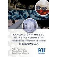 EVALUACION DE RIESGOS EN INSTALACIONES CON PROBABILIDAD DE PROLIFERACION Y DISPERSION DE LEGIONELLA