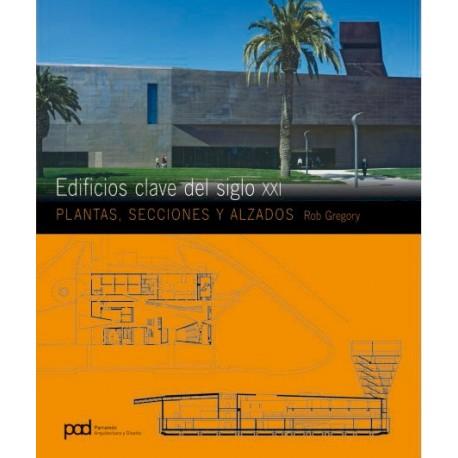 EDIFICIOS CLAVE DEL SIGLO XXI. Plantas, Secciones Alzados