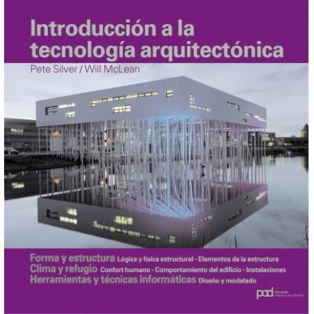 INTRODUCCION A LA TECNOLOGIA ARQUITECTONICA.Forma y Estructura. Clima y Refugio. Herramientas y Técnicas Informáticas