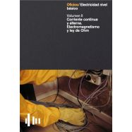 ELECTRICIDAD. NIVEL BASICO II. Corriente continua y alterna. Electromagnetismo y Ley de Ohm
