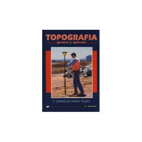 TOPOGRAFIA GENERAL Y APLICADA