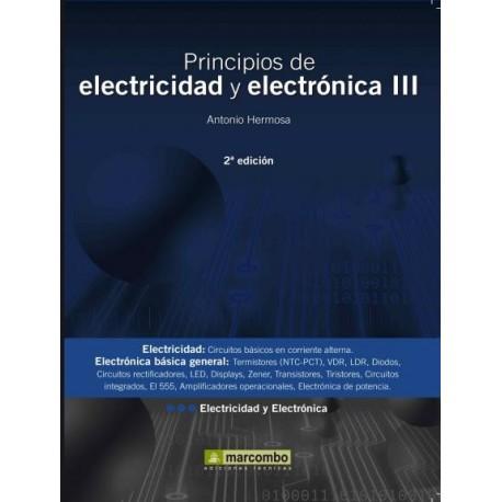 PRINCIPIOS DE ELECTRICIDAD Y ELECTRONICA. Tomo III - 2ª Edición