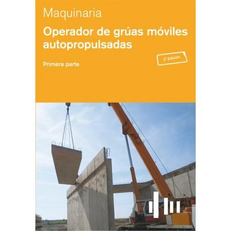 OPERADOR DE GRUAS MOVILES AUTOPROPULSADAS - 2 Tomos