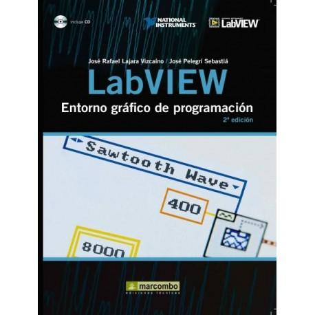LABVIEW: ENTORNO GRAFICO DE PROGTRAMACION - 2ª Edicion