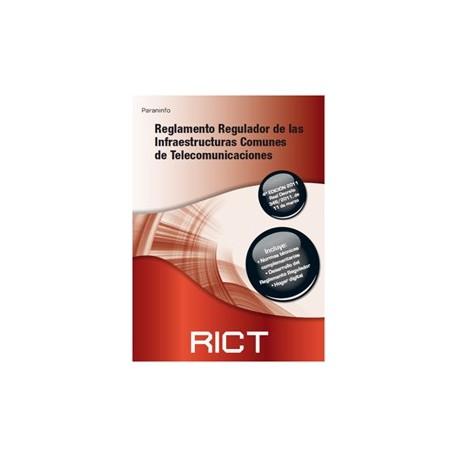 REGLAMENTO REGULADOR DE LAS INFRAESTRUCTURAS COMUNES DE TLECOMUNICACIONES (RICT)- 4 ªEdición