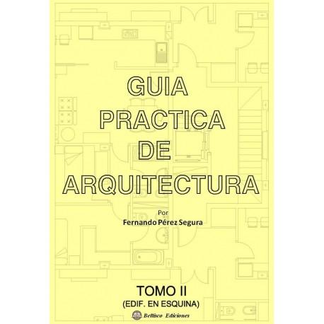 GUIA PRACTICA DE ARQUITECTURA - Tomo 2- Edificos en Esquina