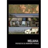 MELIANA: PROPUESTAS DE URBANISMO Y PAISAJE