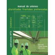 MANUAL DE UNIONES ATORNILLADAS FRONTALES PRETENSADAS