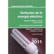 TARIFACION DE LA ENERGIA ELECTRICA 2011.Tarifas de últmo recurso y bono social de facturación en el mercado libre