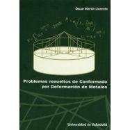 PROBLEMAS RESUELTOS DE CONFORMADO POR DEFORMACION DE METALES