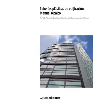 TUBERIAS PLASTICAS EN EDIFICACION. MANUAL TECNICO