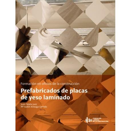 PREFABRICADOS DE PLACA DE YESO LAMINADO