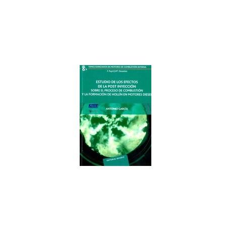 ESTUDIO DE LOS EFECTOS DE LAPOST INYECCION SOBRE EL PREOCESO DE COMBUSTION Y LA FORMACION DE HOLLIN EN MOTORES DIESEL