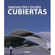 CUBIERTAS. Innovación y Diseño