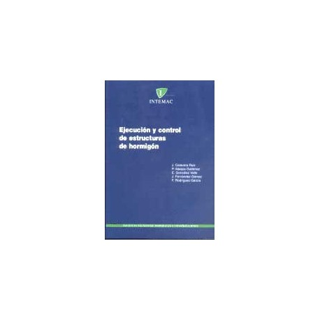 EJECUCION Y CONTROL DE ESTRUCTURAS DE HORMIGON