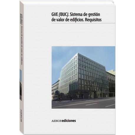 GVE (BUC). SISTEMA DE GESTION DE VALOR DE EDIFICIOS. REQUISITOS