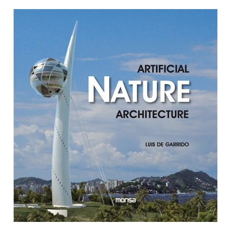 ARTIFICIAL NATURE ARCHITECTURE