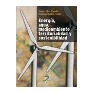 ENERGIA, AGUA, MEDIO AMBIENTE, TERRITORIALIDAD Y SOSTENIBILIDAD