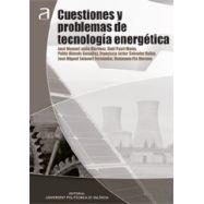 CUESTIONES Y PROBLEMAS DE TECNOLOGIA ENERGETICA