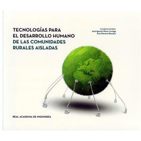 TECNOLOGIAS PARA EL DESARROLLO HUMANO DE LAS COMUNIDADES RURALES AISLADAS