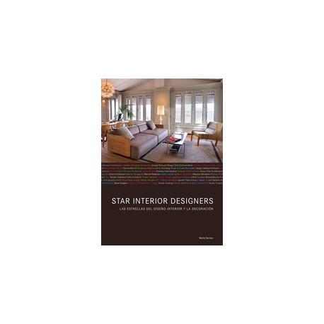 STAR INTERIOR DESIGNERS. Las Estrellas del Diseño Interior y la Decoración