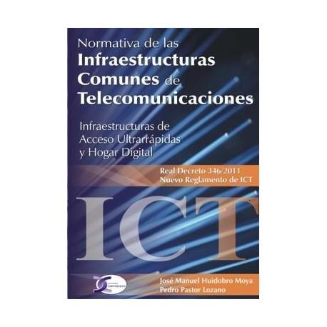 NORMATIVA DE INFRAESTRUCTURAS COMUNES DE TELECOMUNICACIONES