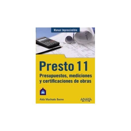 PRESTO 11. Presupuestos, Mediciones y Certificaciones de Obra