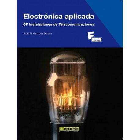 ELECTRONICA APLICADA. CF Instalaciones de Telecomunicación