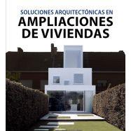 SOLUCIONES ARQUITECTONICAS EN AMPLIACIONES DE VIVIENDAS