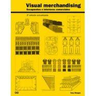 VISUAL MERCHANDISING. Escaparates e Interiores Comerciales - 3ª Edición Actualizada