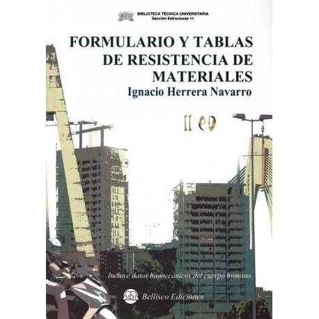 FORMULARIO Y TABLAS DE RESISTENCIA DE MATERIALES - 2ª Edición (Incluye Datos Biomecánicos del Cuerpo Humano)