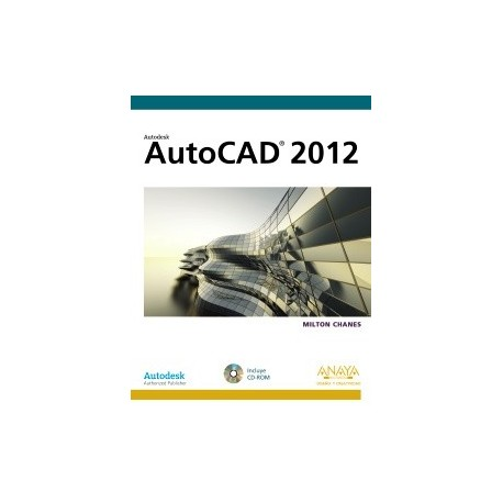 AUTOCAD 2012. Diseño y Creatividad