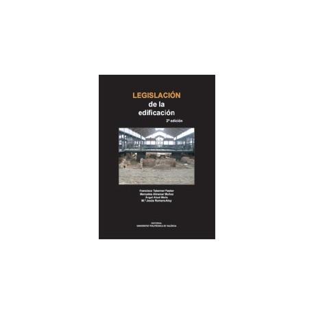 LEGISLACION DE LA EDIFICACION - 2ª Edición