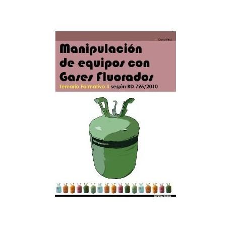 MANIPULACION DE EQUIPOS CON GASES FLUORADOS. Temario formativo II